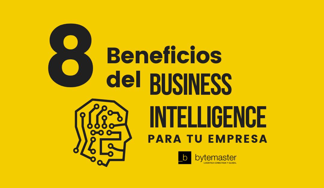 Business Intelligence: 8 Beneficios para tu Empresa